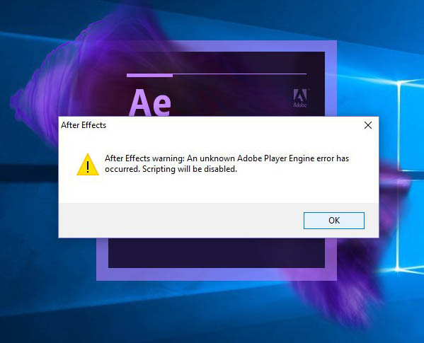 After Effects warning: An unknown Adobe Player Engine error has occurred. Scripting will be disabled
